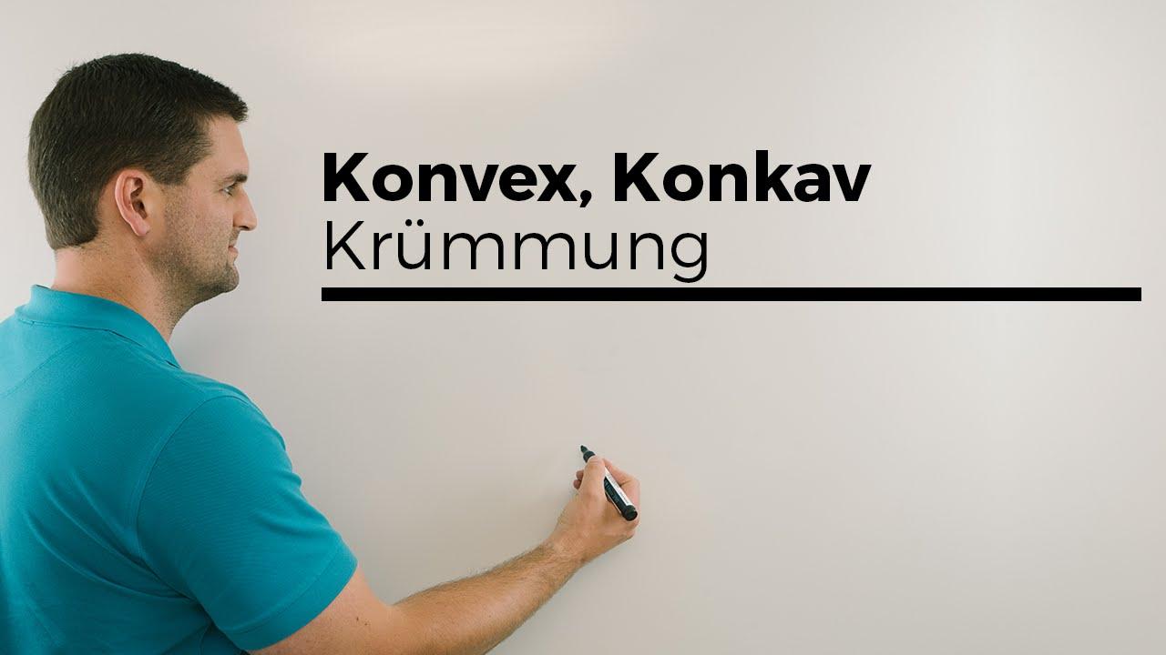 Konvex, Konkav, Krümmung bei Funktionen, Übersicht und Berechnung | Mathe  by Daniel Jung