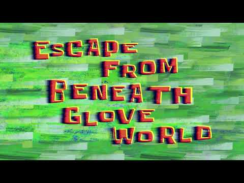 Escape From Beneath Glove World (Music Only)