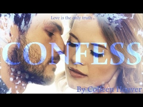 CONFESS ~ Episode 1 ~ By Colleen Hoover