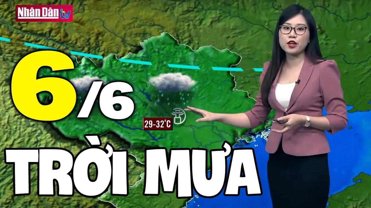 Dự báo thời tiết hôm nay và ngày mai 6/6   Dự báo thời tiết đêm nay mới nhất   Thông tin thời tiết hôm nay và ngày mai