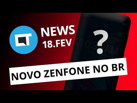 Xiaomi mostra o Mi 9; Zenfone exclusivo do Brasil e + [CT News]