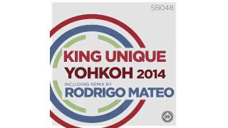 King Unique - Yohkoh (King Unique