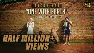 """One With Earth"" song - Ricky Kej - Tribute to Farmers of India"
