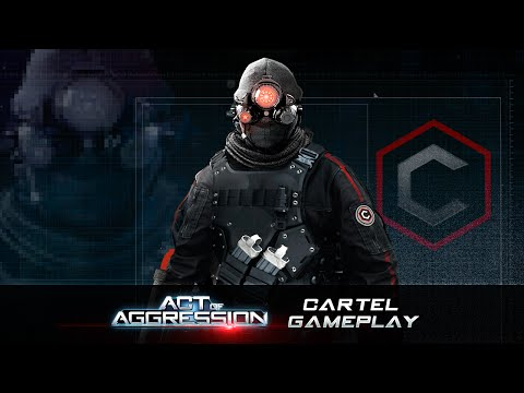 ACT OF AGGRESSION: CARTEL FACTION GAMEPLAY
