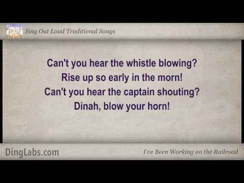 I've Been Working on the Railroad - Sing Out Loud Traditional Songs - with Lyrics