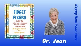 Fidget Fixers with Dr. Jean