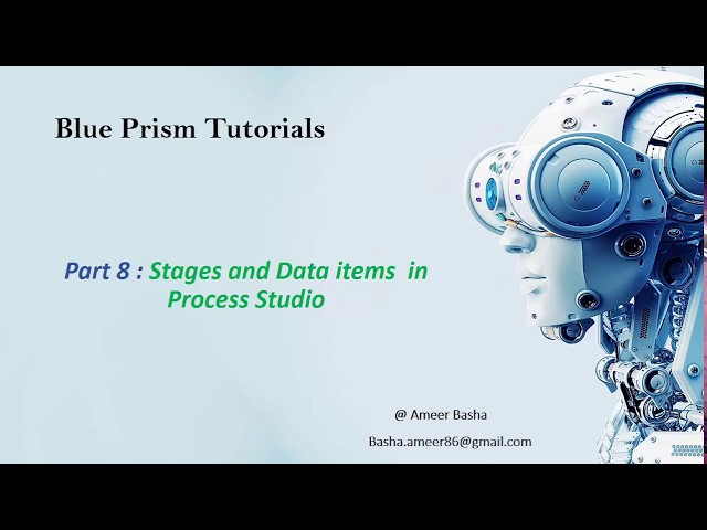 (Blue Prism) Part 8 : Stages and Data items  in Process Studio