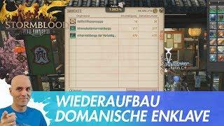 FINAL FANTASY XIV - Wiederaufbau der domanischen Enklave / Patch 4.3