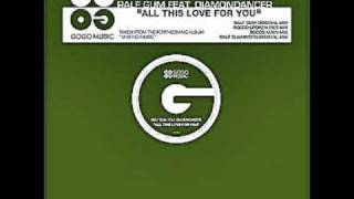 Ralf Gum Feat. Diamondancer - All This Love For You