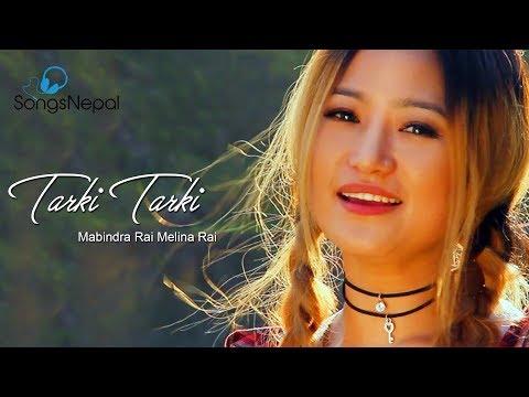 Tarki Tarki - Melina Rai & Mabindra Rai | New Nepali Pop Song 2017