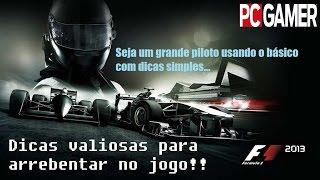 F1 2013: dicas para melhorar a condução e tornar-se um grande piloto!