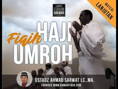 Fiqih Haji Umroh - Ustadz Ahmad Sarwat Lc., Ma