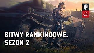 Przygotujcie się na 2. sezon bitew rankingowych [WoT Polska]