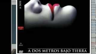 A dos metros bajo tierra todas la temporadas online o descargar 2012 español castellano
