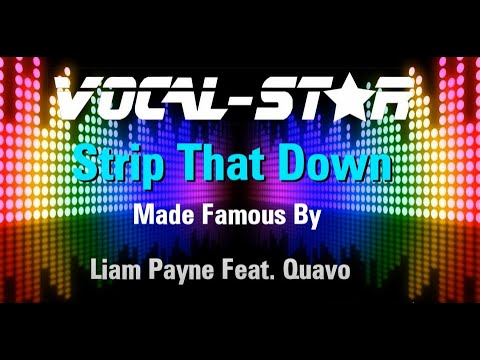 Liam Payne Feat. Quavo - Strip That Down (Karaoke Version) with Lyrics HD Vocal-Star Karaoke