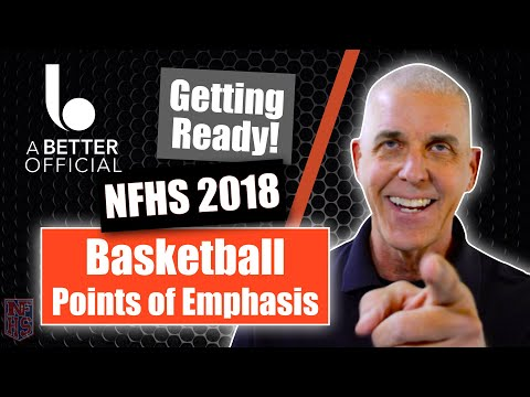 NFHS Basketball Points Of Emphasis [2018]