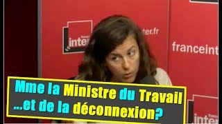 Mme la Ministre du Travail...et de la déconnexion?