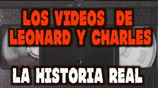 Los Videos  de Leonard y Charles