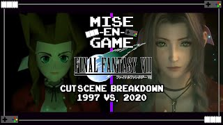 FINAL FANTASY VII Custscene Breakdown! 1997 vs. 2020 | Mise-En-Game