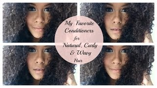 My Favorite Conditioners For Natural, Curly & Wavy Hair