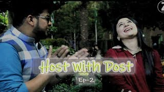 Host with Dost -Episode 2 |ft. Maham Zahid Khan| Zahid Nazir |Lahore