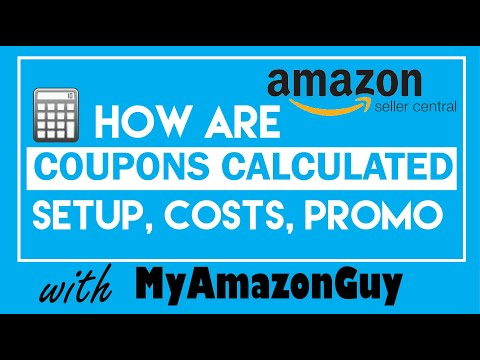 How are Coupons Calculated on Amazon Seller Central, Setup, Costs, Promotions