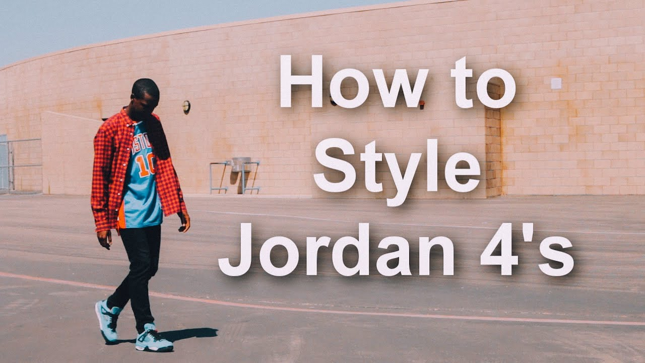 2db74ac0ea2884 How to Style Jordan 4 s