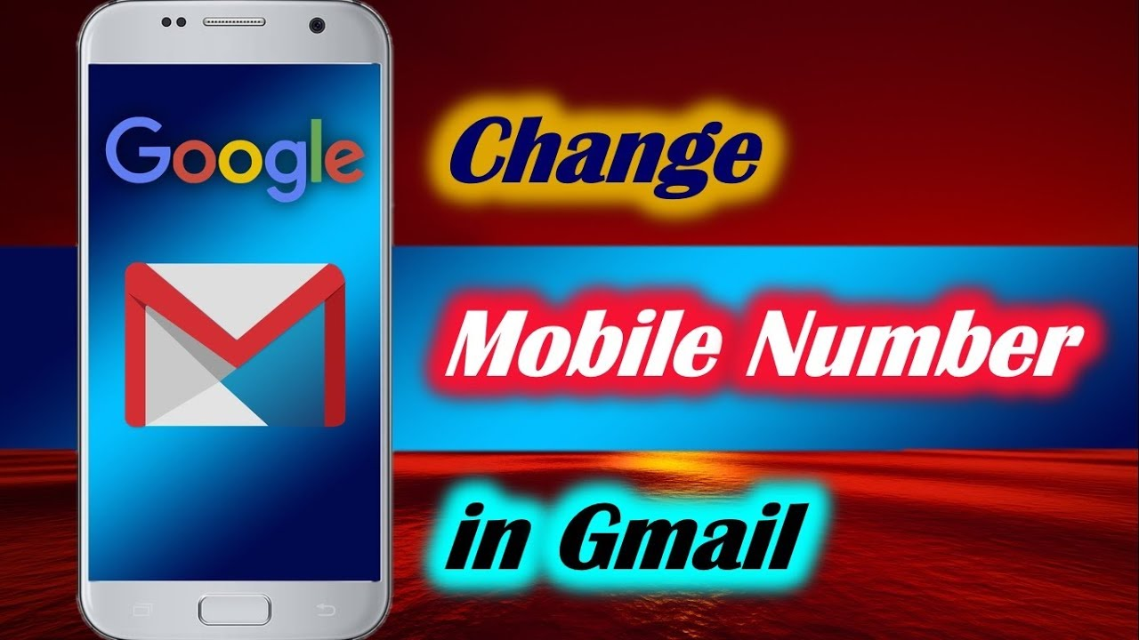 How to Change Mobile Number in Gmail on Android - YouTube