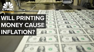 Why Printing Trillions of Dollars May Not Cause Inflation