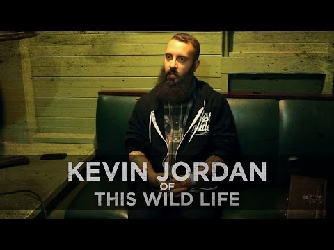 Friends & Dating--Kevin Jordan of This Wild Life