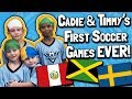 Cadie and Timmy's First Soccer Game EVER! // Representing Teams Peru, Jamaica, and Sweden