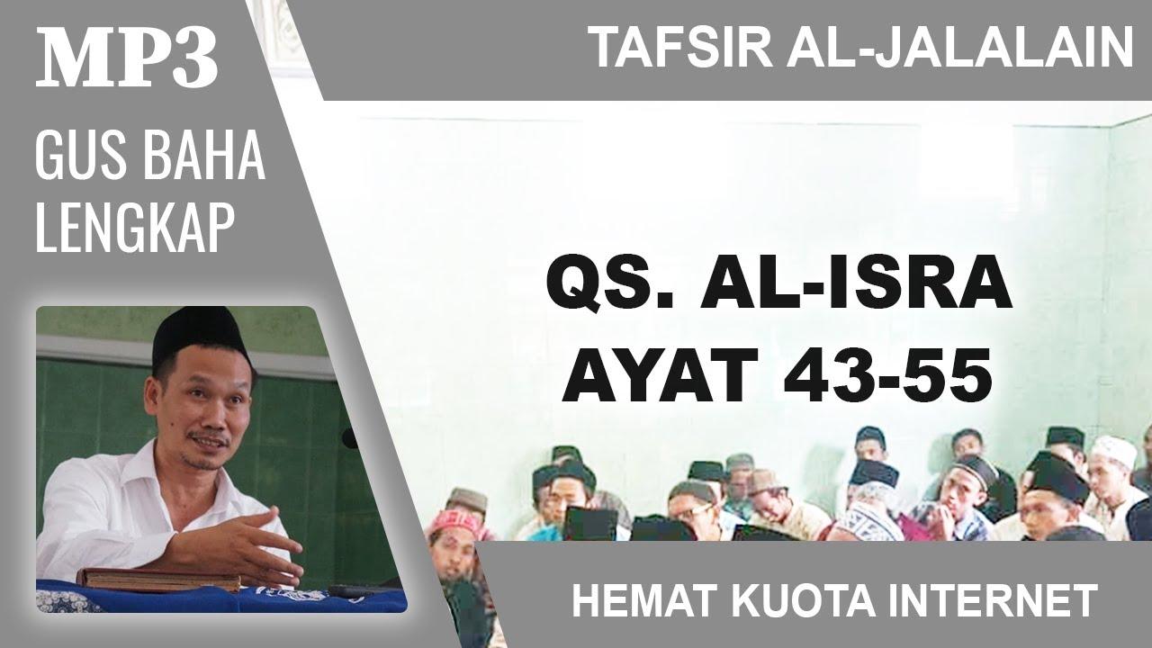 MP3 Gus Baha Terbaru # Tafsir Al-Jalalain # Al-Isra 43-55