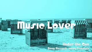 🎵 Under the Gun - Doug Maxwell, Jimmy Fontanez 🎧 No Copyright Music 🎶 YouTube Audio Library