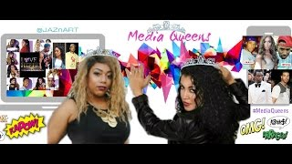MEDIA QUEENS: HOT TOPICS EPISODE #6 Thumbnail