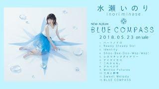 水瀬いのり、2018年5月23日にリリースの2ndアルバム『BLUE COMPASS』全...