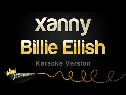 Billie Eilish - Xanny (Karaoke Version)