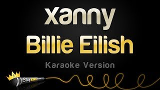 Billie Eilish - xanny (Karaoke Version)