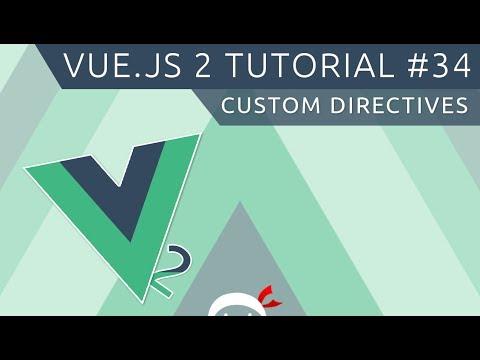 Vue JS 2 Tutorial #34 - Custom Directives