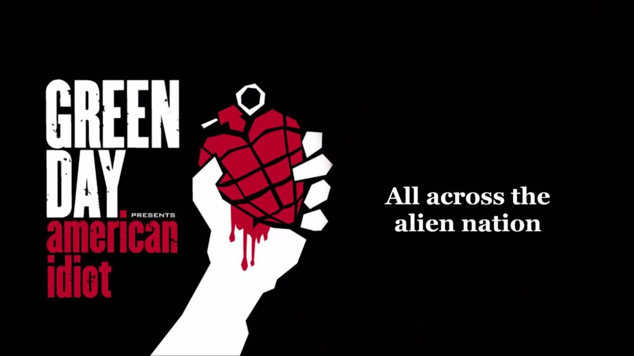 Green Day - American Idiot lyrics (HQ) - YouTube