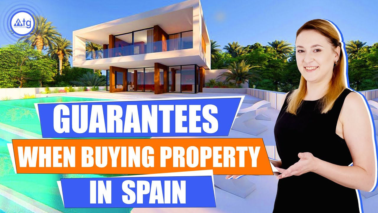Guarantees for purchasing real estate in Spain