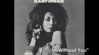 バッドフィンガーBadfinger/ウィズアウト・ユーWithout You  (1970年)  «lyrics»