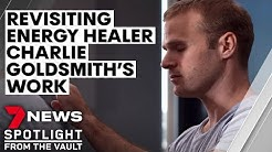 Charlie Goldsmith | Revisiting the energy healer's work one year on | Sunday Night