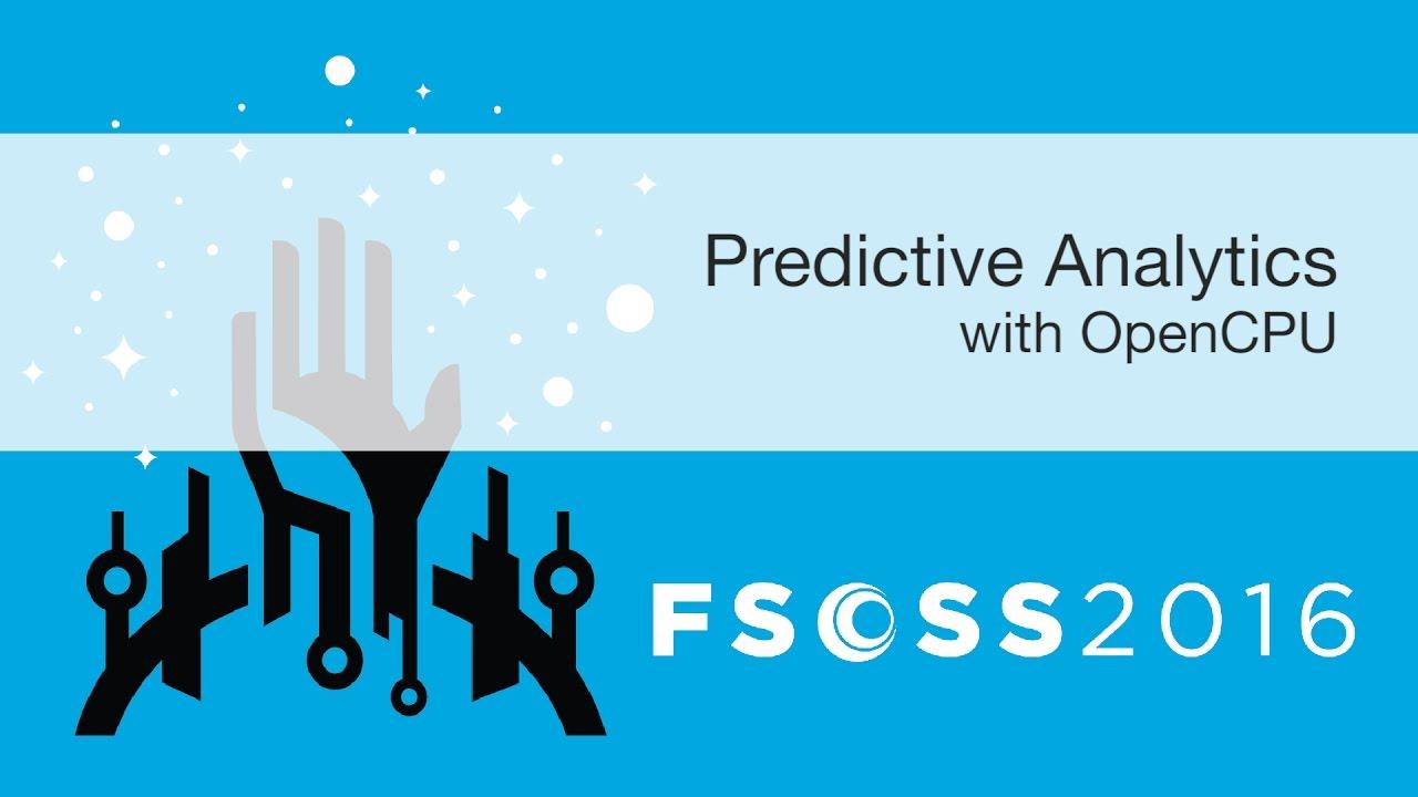 FSOSS 2016: Predictive Analytics with OpenCPU