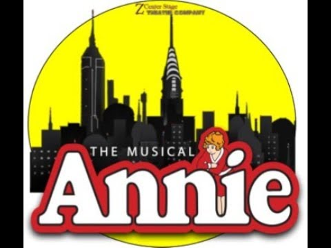 Annie the musical ZCS
