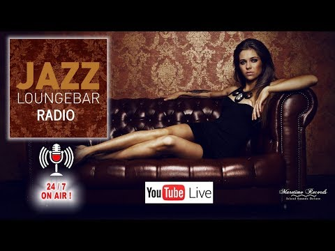 JAZZ LOUNGEBAR - LIVE RADIO - 24/7  ❤ a smooth & jazzy lounge trip 🎧 Lounge 2018 Lounge Radio