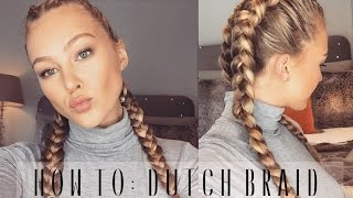 How To: Dutch Braid Your Own Hair | Hollie Hobin
