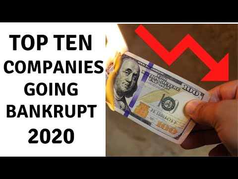 TOP TEN COMPANIES THAT WILL FILE FOR BANKRUPTCY IN 2020 AND 2021: Bankruptcy Surges Across The U.S.