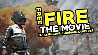 DJ AKIMILAKU BERMAIN DUBSTEP VERSI FREE FIRE