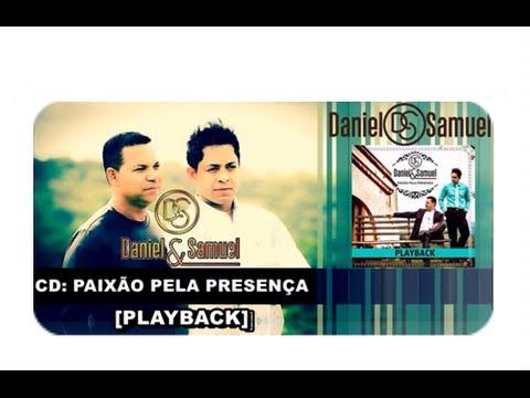 Playback Completo Paixao Pela Presenca Daniel E Samuel Youtube