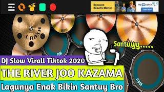 DJ THE RIVER JOO KAZAMA SLOW    REAL DRUM COVER